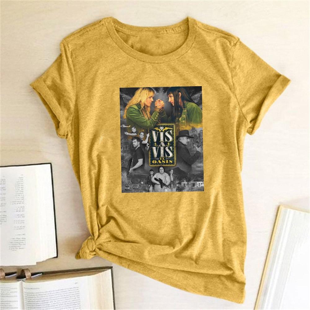 New HOt Spain TV Series Women T-shirt Vis A Vis Print T-shirt Casual Women Short Sleeve Summer Tee Top Women Clothes Ropa Mujer