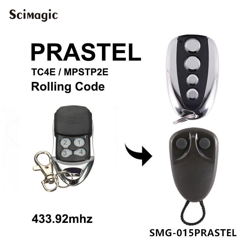 Dédié remplacer 433.92mhz Prastel TC4E/MPSTP2E code roulant ouvre-porte de garage sans fil émetteur télécommande