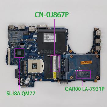 for Dell Precision M4700 LA-7931P CN-0J867P 0J867P J867P Laptop Motherboard Mainboard Tested cn 0xpdm5 0xpdm5 xpdm5 qxw00 la 7903p for dell latitude e5430 notebook pc laptop motherboard mainboard