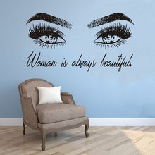 Modern Vinyl Wall Sticker Quote Girl Eye Lashes Eyebrows Pattern And Woman is Always Beautiful Words Art Mural Decal Room Decor(China)