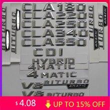 2015 Chrome Stamm Buchstaben Abzeichen Emblem für Mercedes Benz W117 CLA45 CLA63 AMG CLA200 CLA220 CLA260 CLA300 CLA400 4MATIC CDI CGI