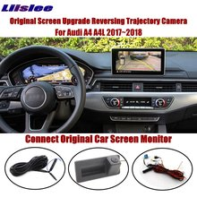 Liislee For Audi A4 A4L 2017~2018 Connect Original Screen Monitor Reverse Trunk Handle Camera Intelligent Dynamic Trajectory CAM