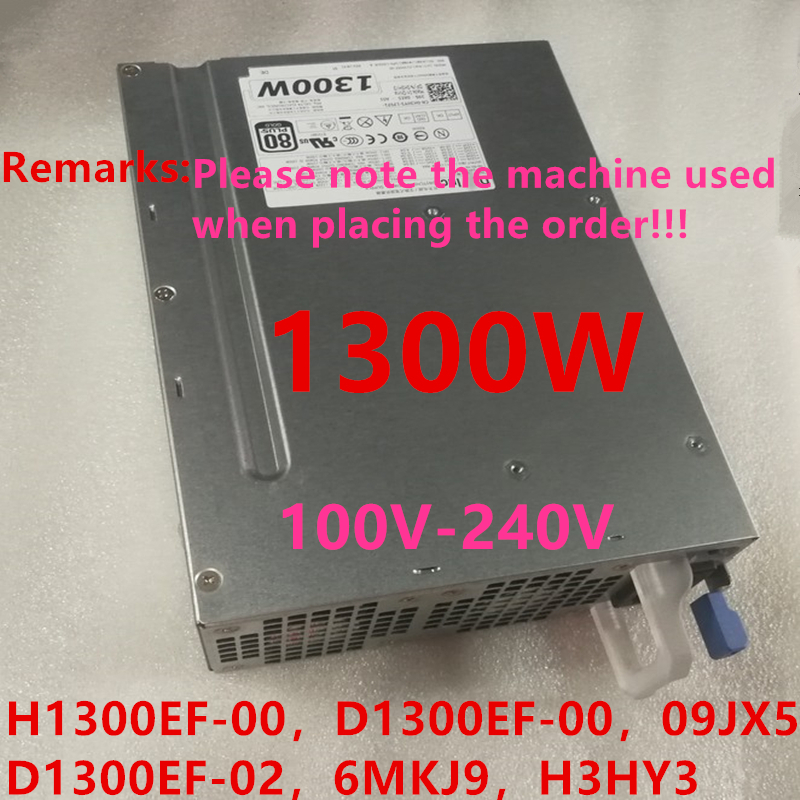 New PSU For Dell Precision T5600 T5610 T7600 T7610 T7910 1300W Power Supply H1300EF-00 D1300EF-00 D1300EF-01/02 6MKJ9 H3HY3