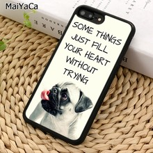 MaiYaCa Pug Puppy Dog Paws Quote Phone Case For iPhone 5 6 7 8 plus 11 Pro X XR XS Max Samsung Galaxy S7 S8 S9 S10(China)