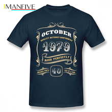 40th Birthday Gift October 1979 Aged Perfectly Men T Shirt New Big Size O-neck Cotton Short Sleeve Custom Tees For