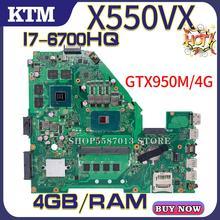 цена на VX50V for ASUS X550VX W50V X550VQ FH500V laptop motherboard X550VXQ mainboard test OK i7-6700HQ cpu GTX950M/4GB DDR4-4GB-RAM