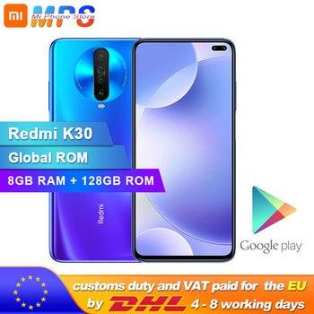 Перейти на Алиэкспресс и купить Смартфон Xiaomi Redmi K30 с глобальной прошивкой, 8 Гб 128 ГБ, 4G, Восьмиядерный процессор Snapdragon 730G, камера 64 мп, 120 Гц, жидкий дисплей, 4500 мАч