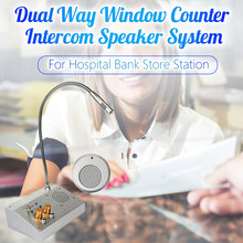 top selling Hosp-ital Bank Store Station Dual Way Window Counter Intercom Speaker System Support Wholesale and Dropshipping
