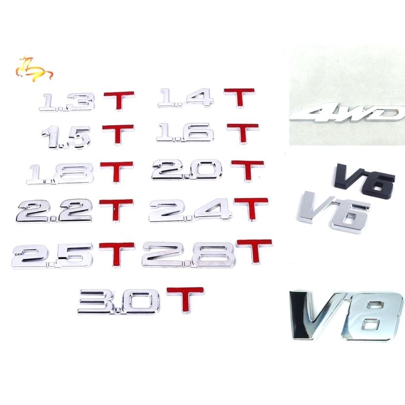4WD V6 V8 3D Metal Sticker 1.4 1.5 1.6 1.8 2.0 2.2 2.4 2.5 2.8 3.0 T Logo Car Rear Trunk EmblemTail Decor Badge Sticker Wholesal