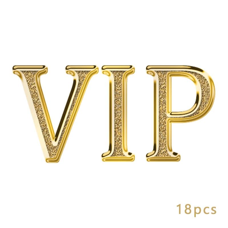 18pcs For VIP