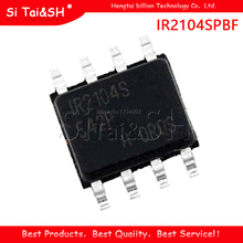 10 шт., драйвер IR2104SPBF IR2104S MOSFET/IGBT, посылка SOP8, новый оригинальный IC
