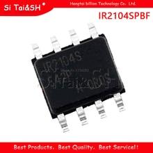 10PCS IR2104SPBF IR2104S MOSFET/IGBT DRIVER SOP8 แพคเกจใหม่IC