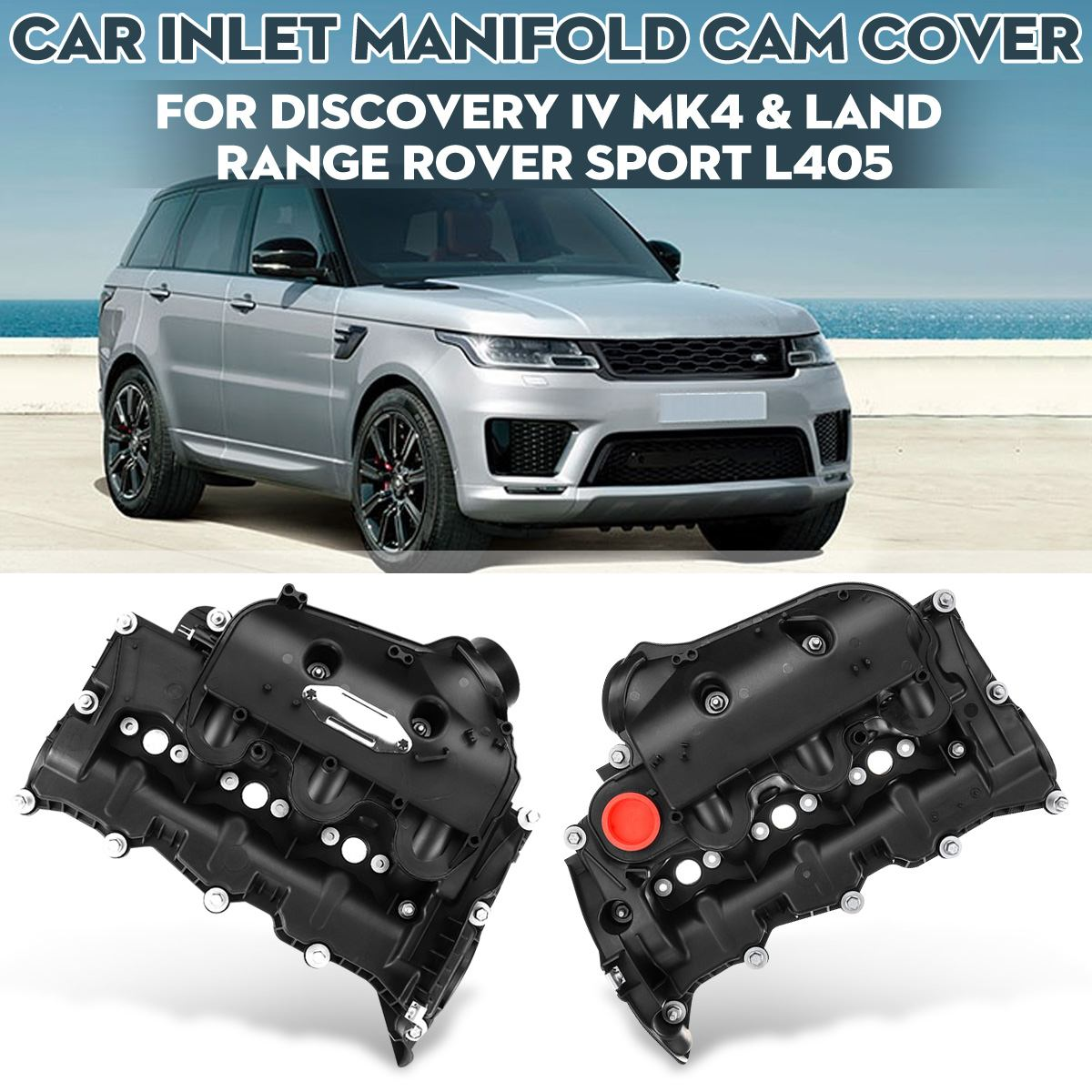 Car Inlet Manifold Cam Cover Engine Valve Cover LR116732 LR105957 For Land Rover Discovery 4 Mk4 3.0 & Range Rover Sport 3.0 Mk
