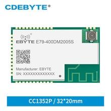 E79 400DM2005S CC1352P SUB 1GHz 2.4GHz SMD IOT Transceiver 20dBm 5dBm IPEX โมดูลไร้สาย