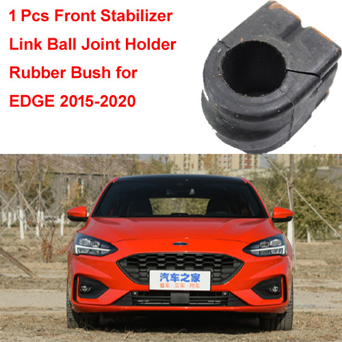 1 Pcs Front Stabilizer Link Ball Joint Holder Rubber Bush for Ford Mondeo Mk5 2013-2019 EDGE 2015-2020