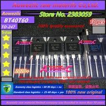 Aoweziic 2019 + 100% nuovo originale BT40T60 BT40T60ANF TO 247 IGBT tubo saldatore di solito 40V600V