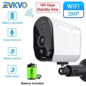 EVKVO IP камера Full HD 3MP наружная крытая перезаряжаемая батарея 1536P беспроводная камера безопасности WiFi CCTV детский монитор