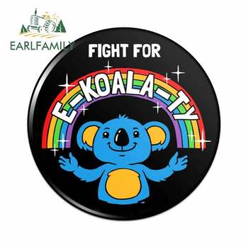EARLFAMILY 13cm x 13cm for Fight for E-Koala-Ty Equality Rainbow Funny Humor Car Decal DIY Occlusion Scratch Waterproof Sticker image