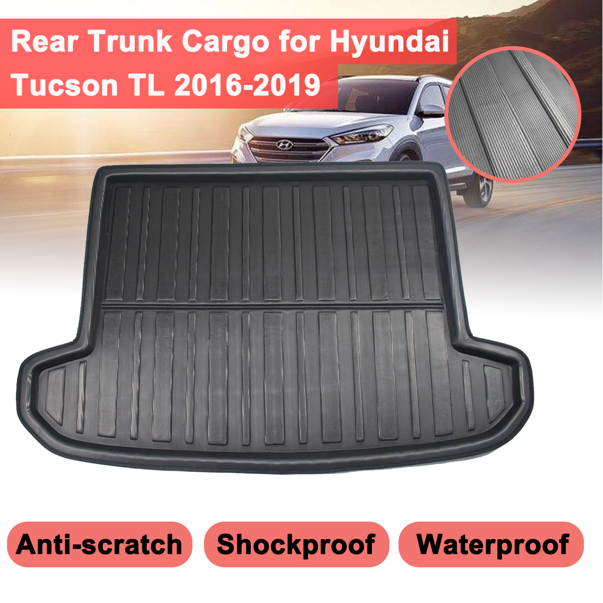 For Hyundai Tucson TL 2019 2018 2017 2016 2015 Car Tray Boot Liner Cargo Rear Trunk Cover Floor Carpet Matt Mat Boot Liner  Mud
