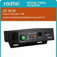 Radtel-amplificador para walkie-talkie VR-P25, 25-30W, compatible con Radios analógicos y digitales, BaoFeng UV-5R, UV-82, TYT, MD-UV380, MD-380