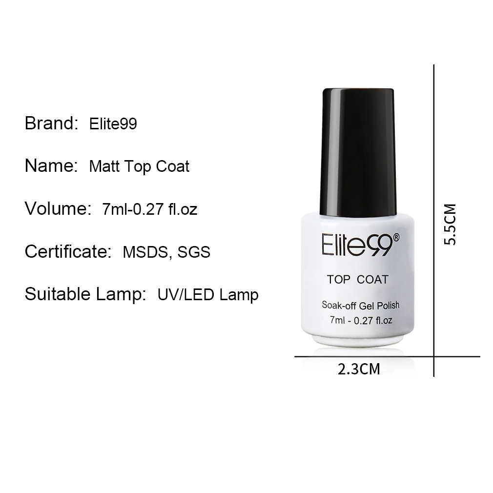 Elite99 7ml Matte Top Coat UV เล็บเจลทาเล็บเล็บ Gellak สีโปร่งใส Matte TOP กึ่งถาวรเล็บเจลสี