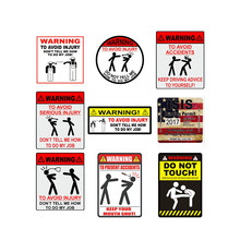 Car Stickers Decor WARNING TO AVOID SERIOUS INJURY DONT TELL ME HOW TO DO MY JOB Decorative Accessories Creative Waterproof PVC