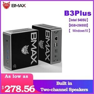 Bmax B3 плюс Мини ПК 8 Гб DDR4 256GB NVMe SSD с двумя каналами Динамик Intel 9th Gen UHD Графика 610 двухъядерный 2,3 ГГц BT5.0 HDMI
