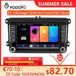 Автомобильный мультимедийный плеер Podofo, проигрыватель на Android 8,1, с GPS, для VW/Volkswagen/Golf/Polo/Tiguan/Passat/b7/b6/SEAT/leon/Skoda/Octavia, типоразмер 2DIN