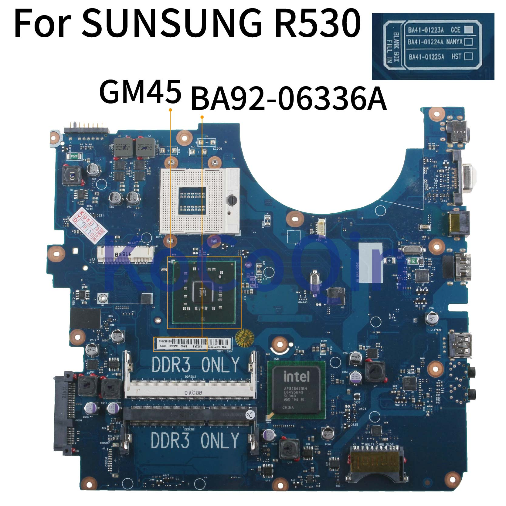 KoCoQin Laptop Motherboard For SUNSUNG NP-R530 R530 Mainboard BA41-01223A BA92-06336A GM45