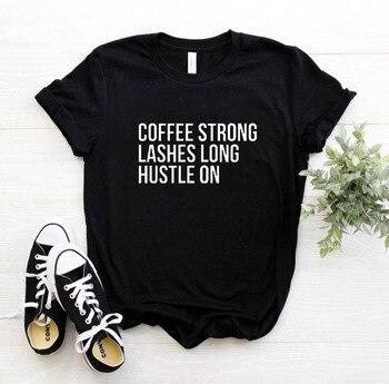 Las mujeres T camisa café fuerte pestañas larga ajetreo en Camiseta con estampado de letras mujer manga corta Cuello O Camiseta suelta camisa de las señoras