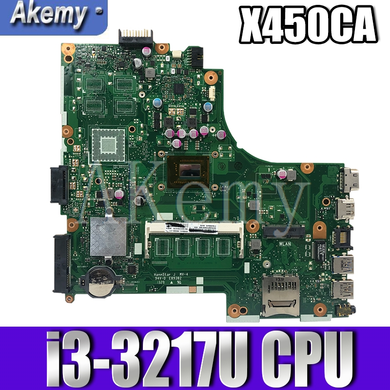 NEW!!! Akemy For Asus X450CC X450CA A450C X450C X452C Motherboard Laptop mianboard with i3-3217U SR0N9 CPU