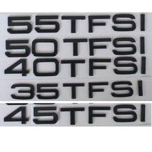 Gloss Black 35TFSI 40TFSI 45TFSI 50TFSI 55TFSI TFSI Emblems Badges Emblem for Audi A3 A4 A5 A6 A7 A8 A4L A6L A8L Q3 Q5 Q7 Q8 Q8L автомагнитола audi a6l a4l q5 q7 a8l cd mp3 cd
