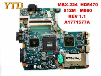Original for SONY MBX-224  laptop motherboard MBX-224  HD5470  512M   M960  REV 1.1  A1771577A  tested good free shipping