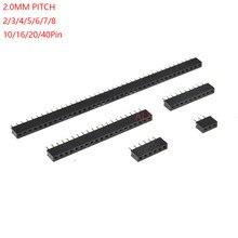 10 pces 1x/2/3/4/5/6/8/10/40 pinos única linha reta fêmea pino encabeçamento 2.0mm 2mm passo tira conector soquete 3p/4p/6p/8p/20p/40p