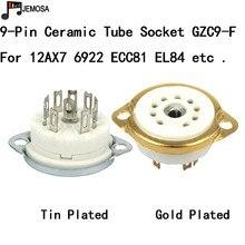 10PCS Ceramic 9pin chassis mount Vacuum Tube Socket For 12AX7 12AT7 12AU7 ECC83  EL84 6922 Vintage Hifi Tube AMP DIY