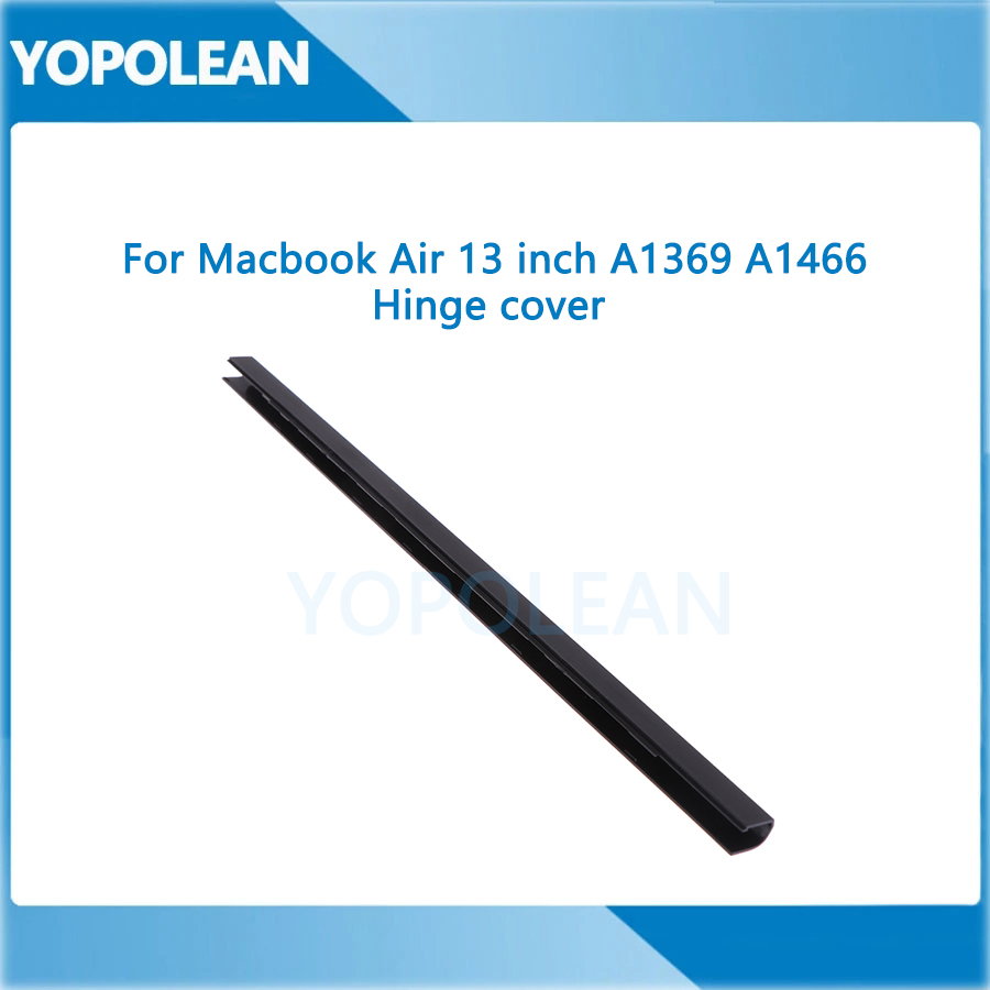 """New For MacBook Air 13"""" A1369 A1466 Hinge Clutch Cover 2010 2011 2012 2013 2014 2015 2016 2017 Years 1"""