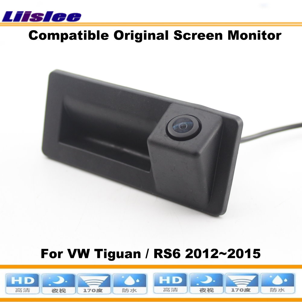 Liislee For VW Tiguan RS6 2012 2016 Compatible Original Screen Reverse Trunk Handle Camera Intelligent Dynamic Trajectory in Vehicle Camera from Automobiles Motorcycles