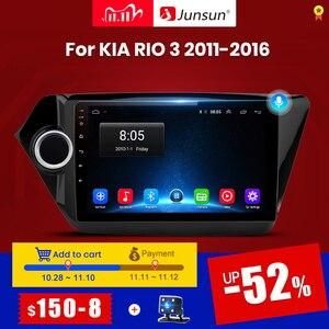 Junsun V1 Android 10 2G+32G DSP Car Radio Multimedia Video Player Navigation GPS For KIA RIO 3 2011-2016 rio sedan 2 din radio