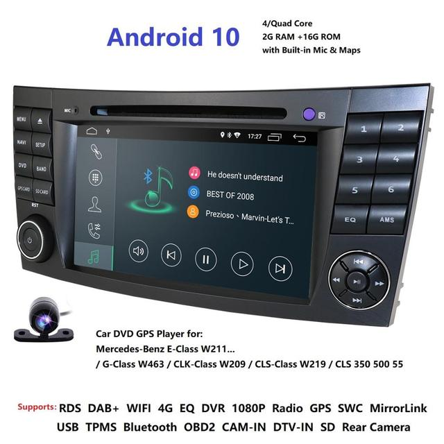 IPS 4G Android 10 2 din car DVD player For Mercedes Benz E class W211 E200 E220 E300 E350 E240 E270 E280 CLS CLASS W219 Cam USB