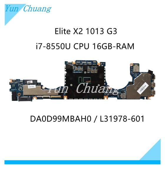 DA0D99MBAH0 L31341-601 L31978-601 For HP Elite X2 1013 G3 Laptop Motherboard L31341-001 with i7-8550U CPU 16GB-RAM 100% test ok 1