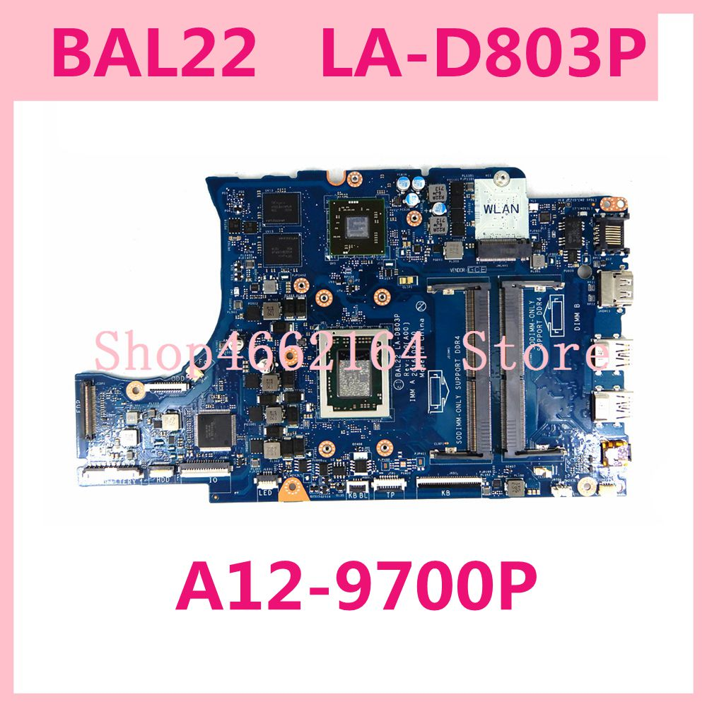 BAL22 LA-D803P A12-9700P Mainboard For DELL 5565 5765 BAL22 LA-D803P Laptop Motherboard Test Ok