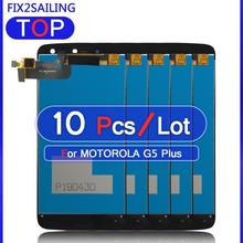 10Pcs 100% New LCD For Motorola Moto G5 Plus XT1686 XT1681 XT1683 LCD Display Touch Screen Digitizer Assembly Replacement
