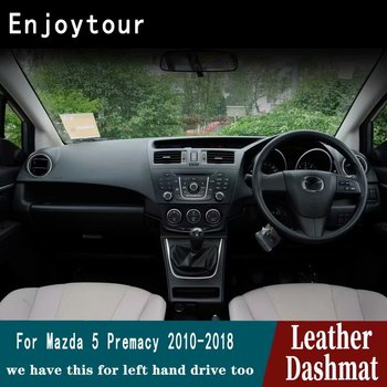 For Mazda 5 PREMACY 2011 2015 2016 2017 2018 Leather Dashmat Dashboard Cover Pad Dash Mat Carpet Car Styling Accessories RHD