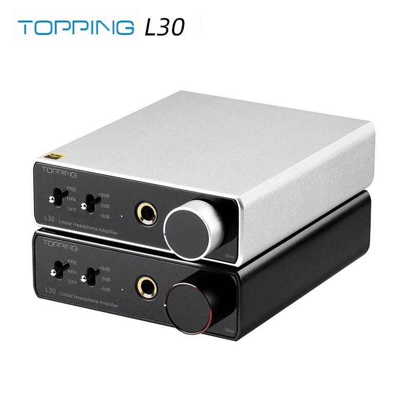 3-ступенчатый усилитель для наушников TOPPING L30 Amp 6,35 мм NFCA, HiFi усилитель для наушников RCA, предусилитель с высоким разрешением для E30 DAC