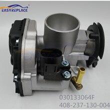 Легко заменить впрыска топлива дроссельной заслонки в сборе 030133064F 408-237-130-004Z для Seat Cordoba Lupo поло Octavia 1,0 1,4 1,6