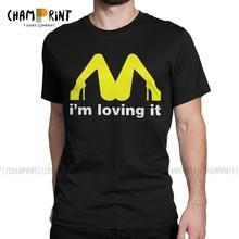 I'm Loving It inapropiada ofensiva sexo gracioso Humor gracioso Rude camisetas hombres camiseta retro cuello redondo Camiseta ropa para adultos