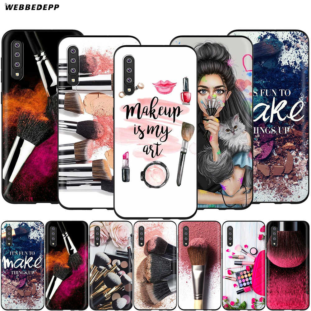 Webbedepp Beautiful Girl's Makeup Brush Case for Samsung Galaxy S7 S8 S9 S10 Plus Edge Note 10 8 9 A10 A20 A30 A40 A50 A60 A70