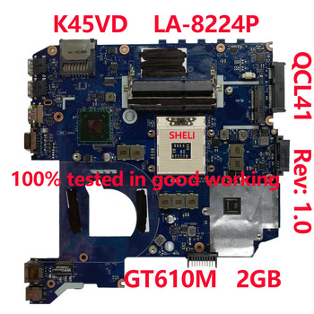 QCL41 LA-8224P notebook Mainboard GT610M 2G main board For ASUS A45V A85V K45VD A85V K45V K45VM K45VJ K45VS Laptop motherboard