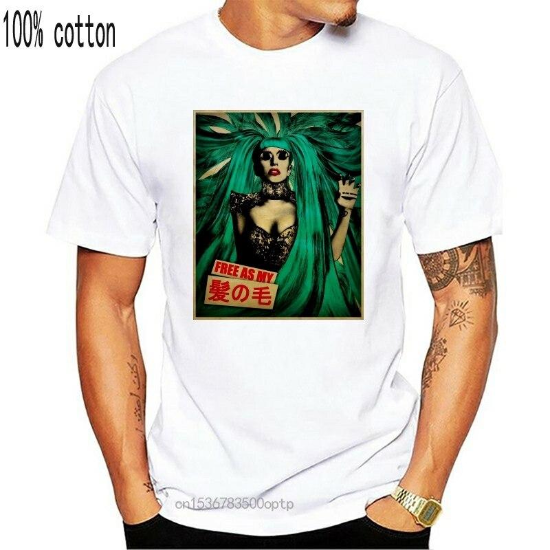 Забавная Мужская футболка для женщин и мужчин, крутая футболка Леди Гаги, свободная, как мои волосы, 2013, модная футболка, новые мужские летни...