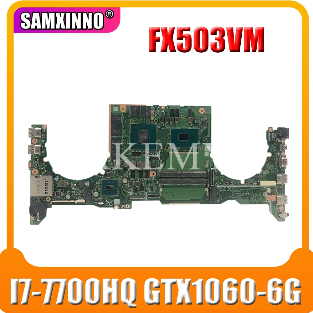 DA0BKLMBAB0 Laptop Motherboard For ASUS TUF Gaming FX503VM Test Original Mainboard I7-7700HQ GTX1060-6G